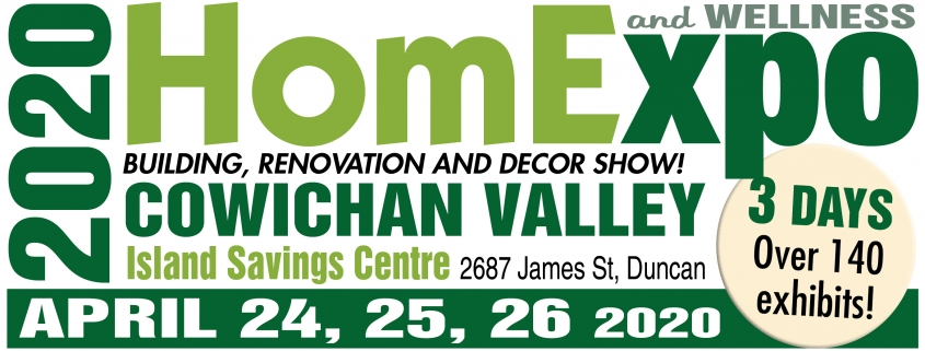 Cowichan Valley Spring 2020 Home Amp Wellness Expo Home
